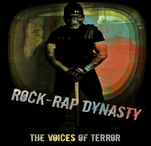 Voices Of Terror- Rock-Rap Dynasty