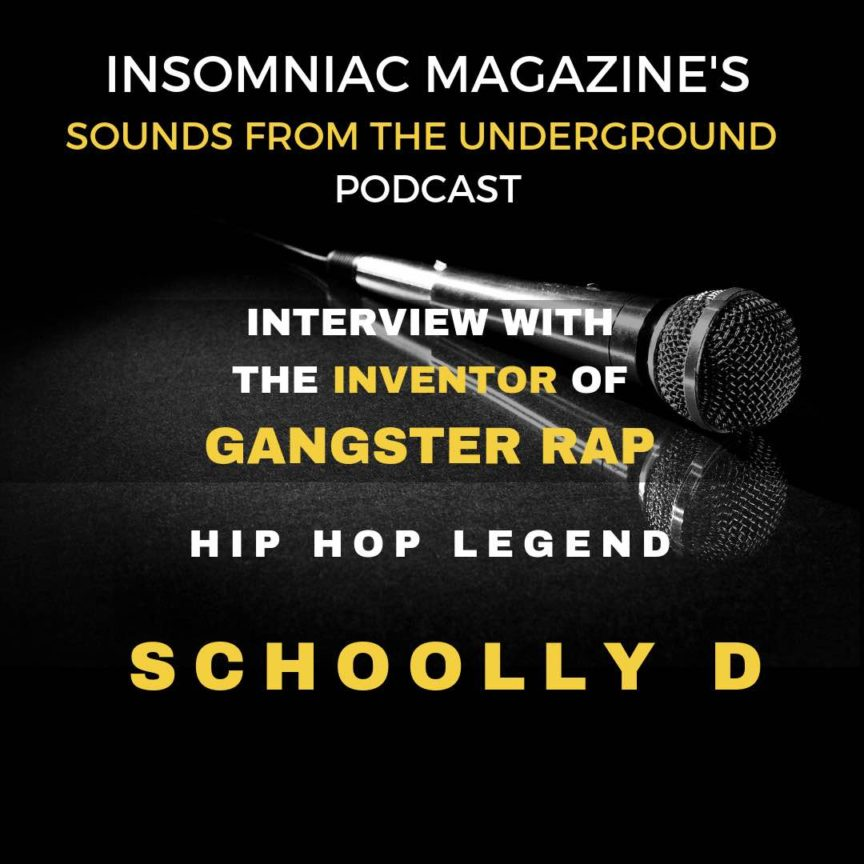 Interview with Hip Hop legend Schoolly D- inventor of